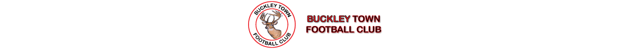 BUCKLEY TOWN FOOTBALL CLUB